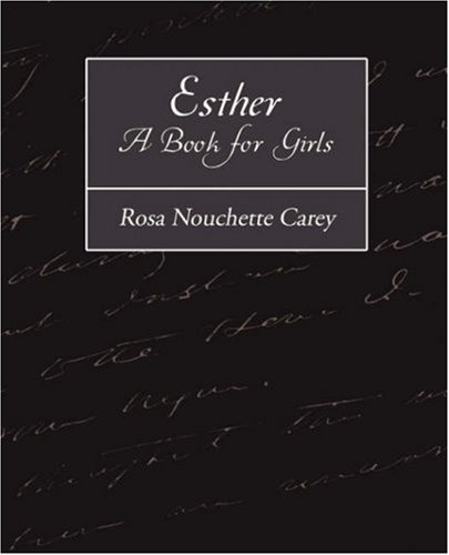 9781604247763: Esther - A Book for Girls