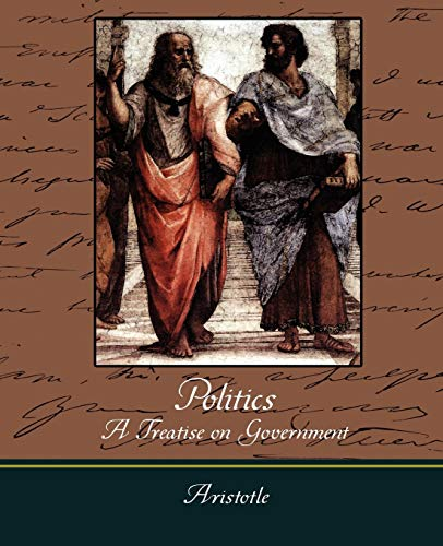 9781604249057: Politics - A Treatise on Government