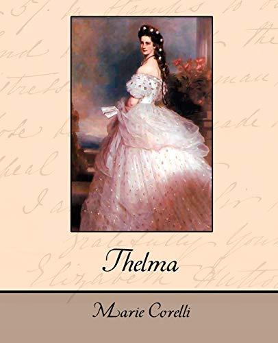 9781604249118: Thelma