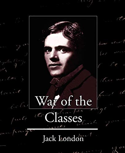 9781604249132: War of the Classes