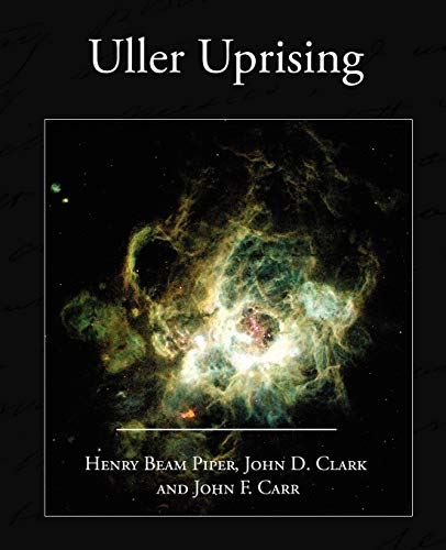 9781604249187: Uller Uprising
