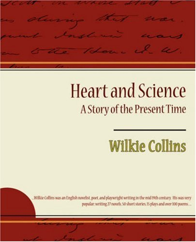 9781604249279: Heart and Science - A Story of the Present Time