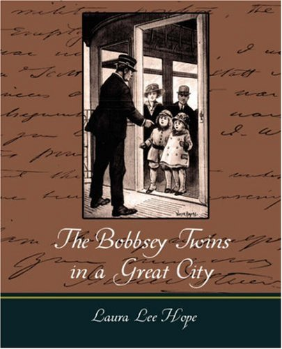 9781604249293: The Bobbsey Twins in a Great City