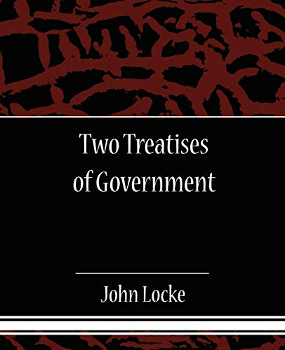 9781604249361: Two Treatises of Government