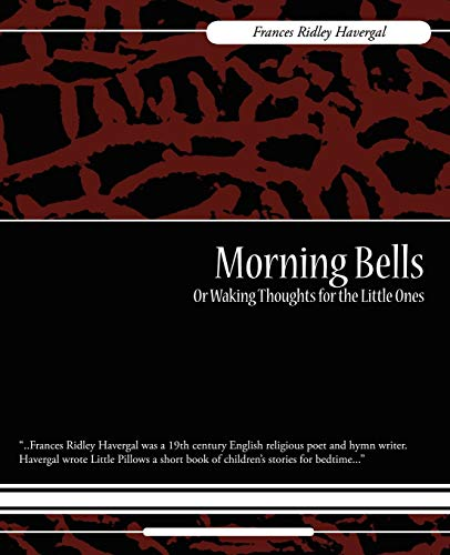 9781604249439: Morning Bells Or Waking Thoughts for the Little Ones