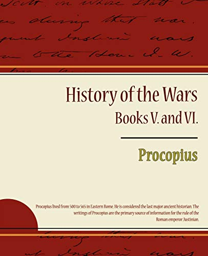9781604249743: Procopius - History of the Wars, Books V. and VI.