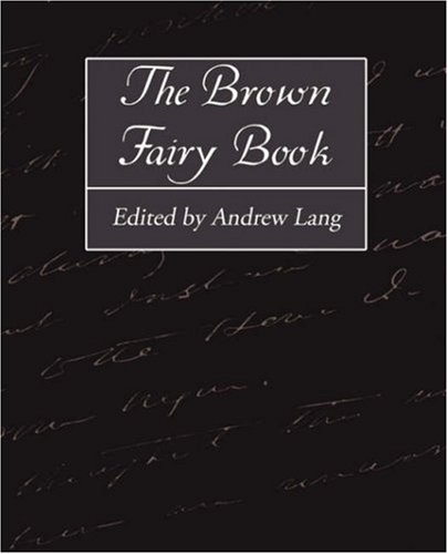 9781604249873: The Brown Fairy Book