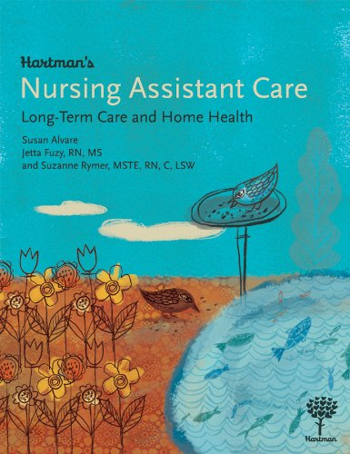 9781604250107: Hartman's Nursing Assistant Care: Long-Term Care and Home Health