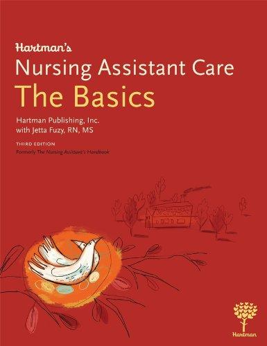 9781604250145: Hartman's Nursing Assistant Care: The Basics, 3e
