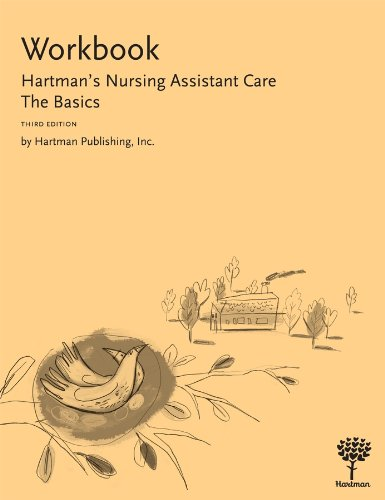 Workbook for Hartman's Nursing Assistant Care: The Basics (9781604250152) by Hartman Publishing Inc.