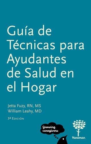 Guia de Tecnicas para Ayudantes de Salud en el Hogar, 3a Edicion (Spanish Edition): Jetta Fuzy RN ...
