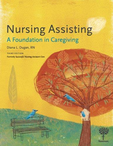 9781604250305: Nursing Assisting: A Foundation in Caregiving, 3e