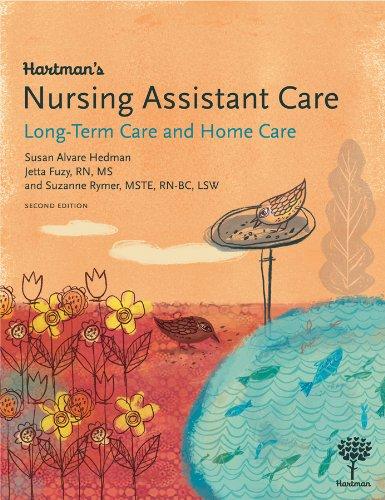 Hartmans Nursing Assistant Care: Long-Term Care and