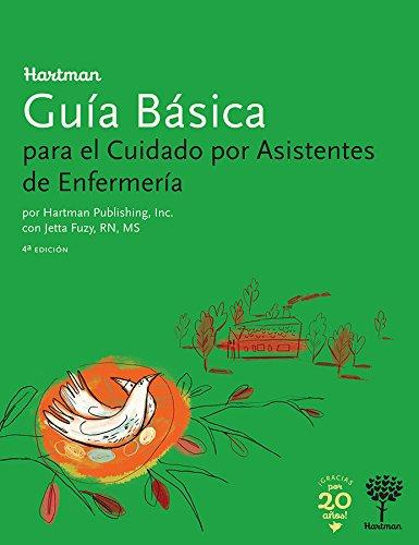 9781604250534: Hartman Guia Basica: para el Cuidado por Asistentes de Enfermeria, 4e (Spanish Edition)