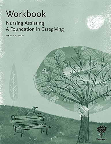 9781604250626: Workbook for Nursing Assisting: A Foundation in Caregiving, 4e