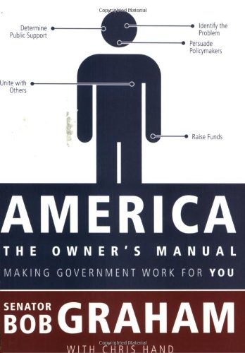 9781604264760: America, the Owner's Manual: Making Government Work For You