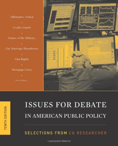 9781604265132: Issues for Debate in American Public Policy: Selections from Cq Researcher