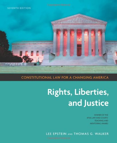 9781604265156: Constitutional Law for a Changing America: Rights, Liberties, and Justice