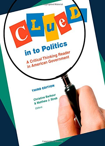 9781604265194: Clued in to Politics: A Critical Thinking Reader in American Government