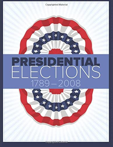 9781604265415: Presidential Elections 1789-2008