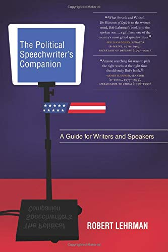 9781604265491: The Political Speechwriter's Companion: A Guide for Writers and Speakers