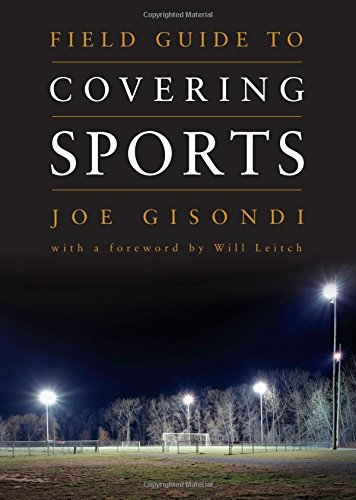 9781604265590: Field Guide to Covering Sports (Field Guide Series)