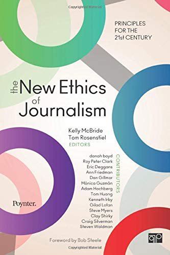 9781604265613: The New Ethics of Journalism: Principles for the 21st Century