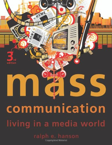 9781604266009: Mass Communication: Living in a Media World