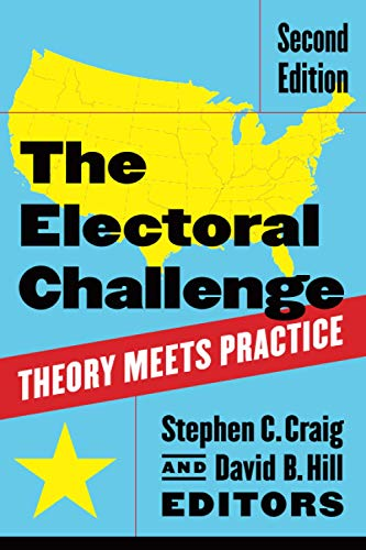 9781604266368: The Electoral Challenge: Theory Meets Practice