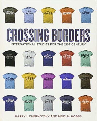 9781604269567: Crossing Borders: International Studies for the 21st Century