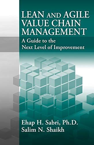 9781604270259: Lean and Agile Value Chain Management: A Guide to the Next Level of Improvement