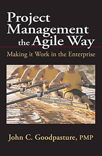 9781604270273: Project Management the Agile Way: Making it Work in the Enterprise