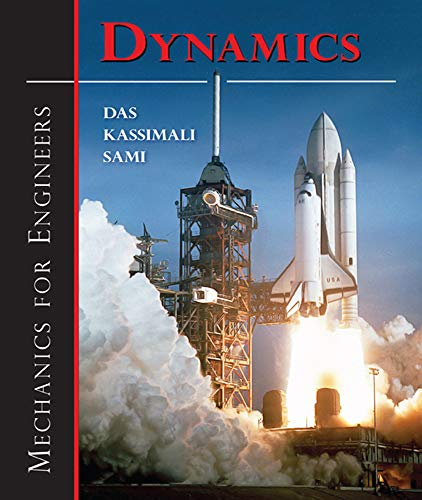 Mechanics for Engineers: Dynamics: Braja M. Das;