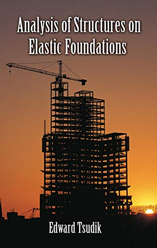 9781604270747: Analysis of Structures on Elastic Foundations