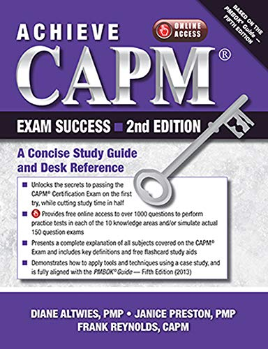9781604270877: Achieve CAPM Exam Success, 2nd Edition: A Concise Study Guide and Desk Reference