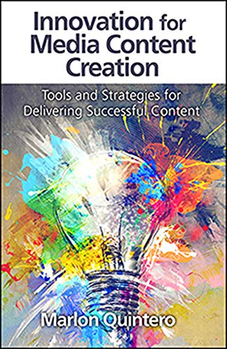 9781604271041: Innovation for Media Content Creation: Tools and Strategies for Delivering Successful Content