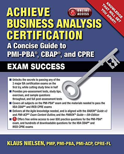 9781604271119: Achieve Business Analysis Certification: A Concise Guide to PMI-PBA®, CBAP® and CPRE Exam Success