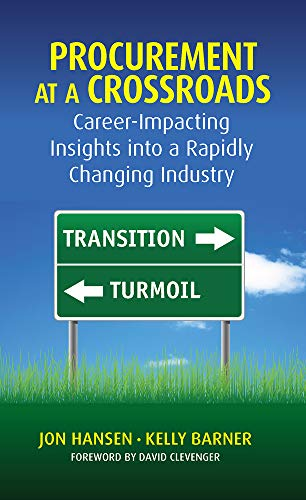 9781604271171: Procurement at a Crossroads: Career-Impacting Insights Into Rapidly Changing Industry