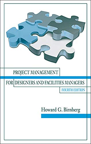 9781604271201: Project Management for Designers and Facilities Managers