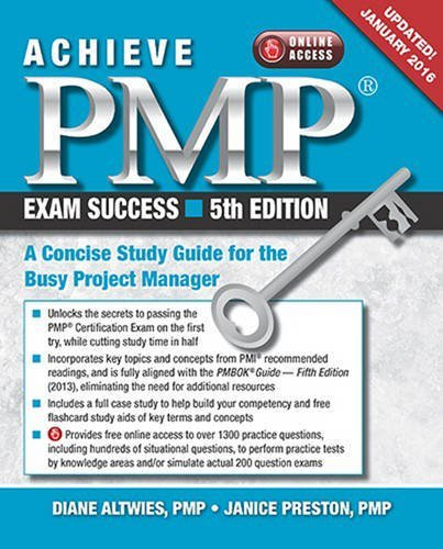 9781604271324: Achieve PMP Exam Success: A Concise Study Guide for the Busy Project Manager, Updated January 2016