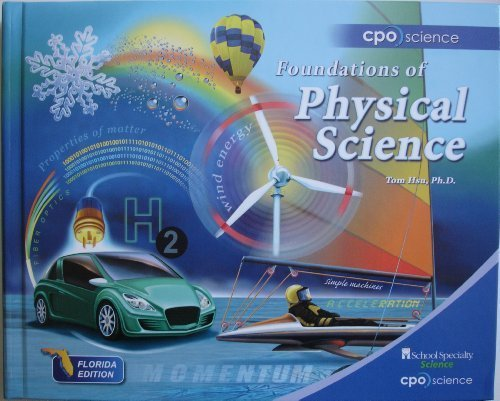 Foundations of Physical Science, Florida Edition, 2011: Hsu, Ph.D. Tom