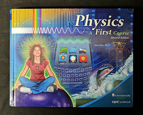 Physics: A First Course, Florida Edition (9781604311297) by Tom Hsu