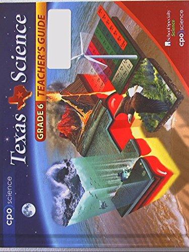 Texas Science, Grade 6, Teacher's Guide, First Edition, 9781604312300, 1604312300
