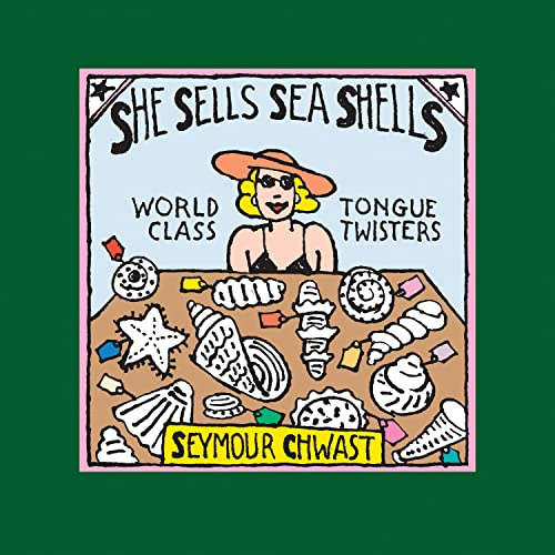 9781604330090: She Sells Sea Shells: World Class Tongue Twisters