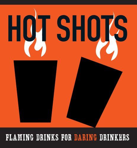 9781604332216: The Hot Shots Kit: Flaming Drinks for Daring Drinkers (A Little Seedling Edition)