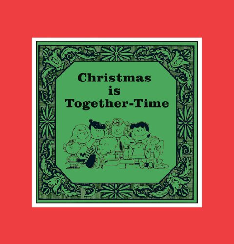 9781604332988: Christmas is Together-Time: Cloth Edition