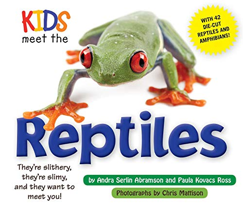 Kids Meet the Reptiles: Andra Serlin Abramson
