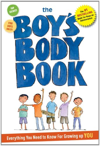 9781604333527: The Boys Body Book: Everything You Need to Know for Growing Up YOU