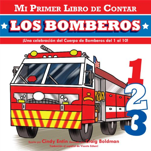 My First Counting Book: Firefighters (Spanish): Entin, Cindy