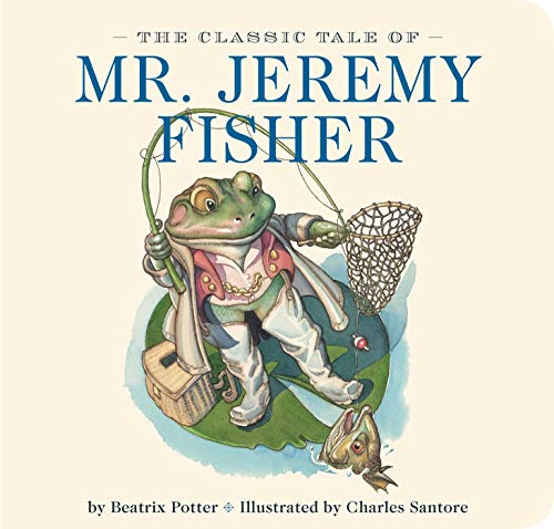 9781604335484: The Classic Tale of Mr. Jeremy Fisher